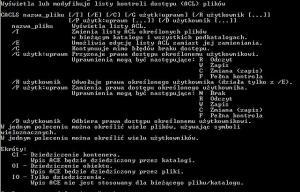 Cacls.exe - Wyświetla lub modyfikuje listy kontroli dostępu (ACL) plików